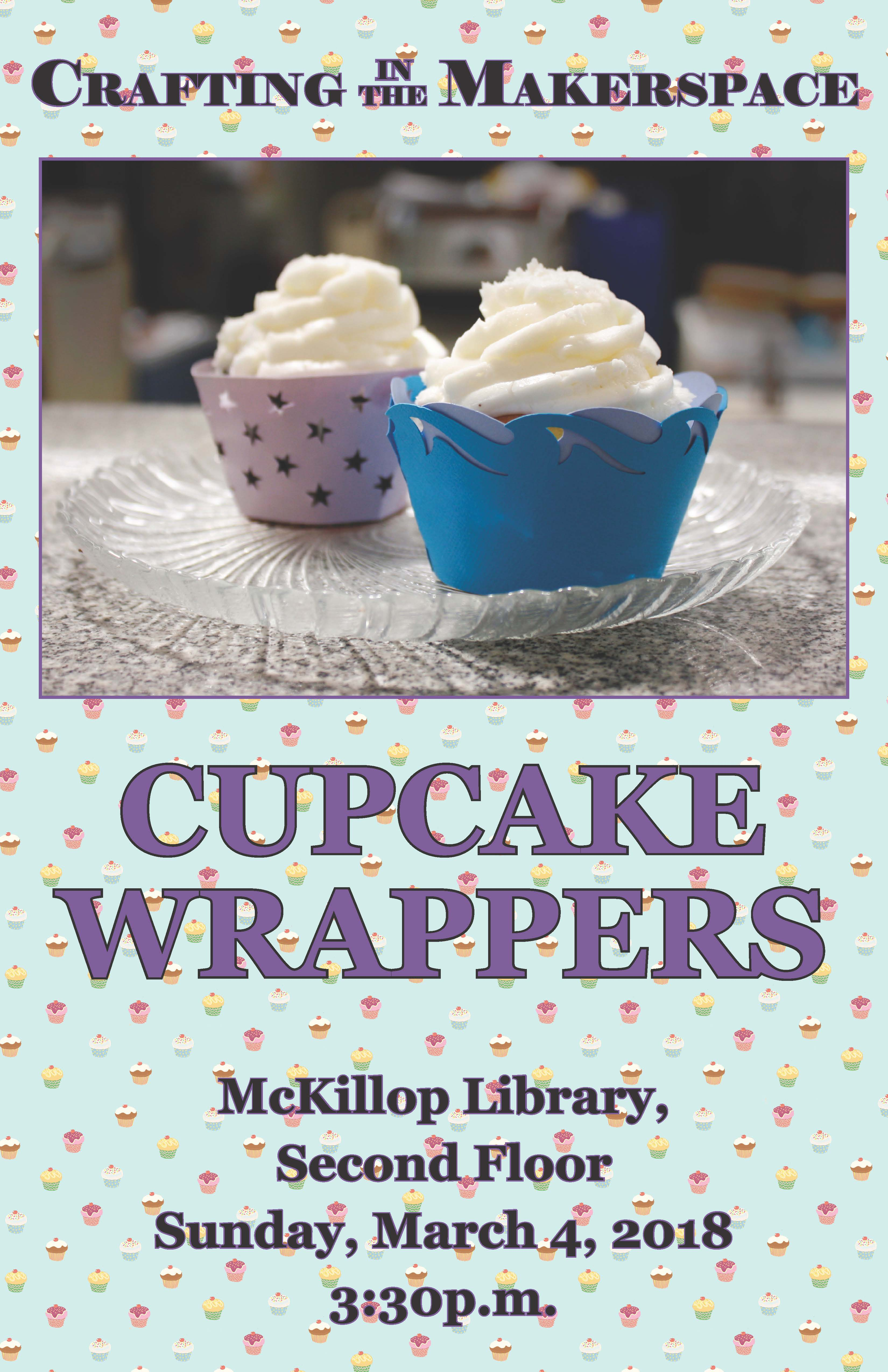Crafting in the Makerspace: Cupcake Wrappers
