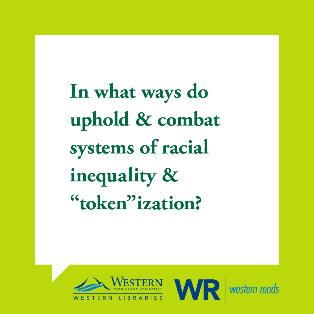 "TLA: In what ways do we uphold & combat systems of racial inequality & ""token""ization?"