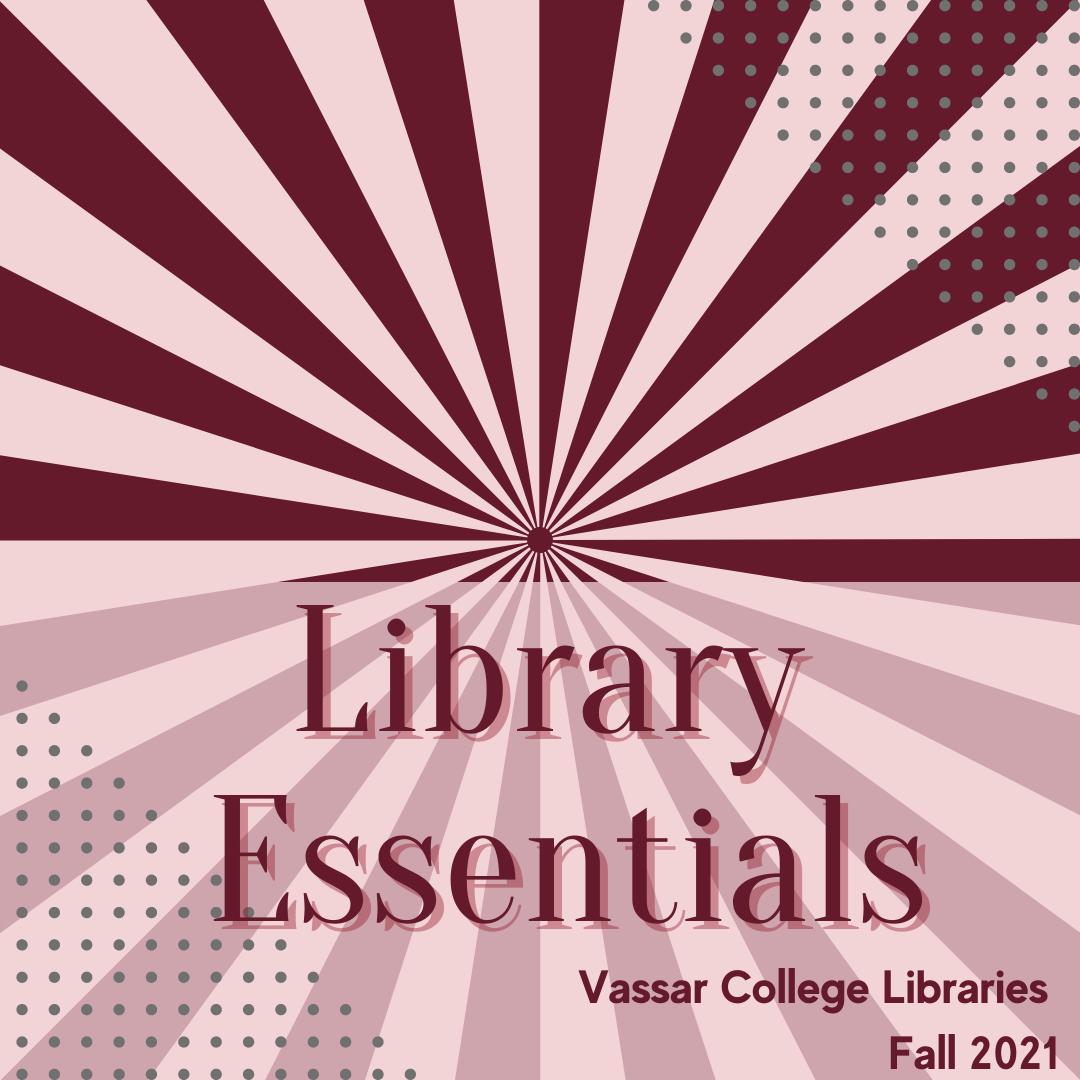 Library Essentials