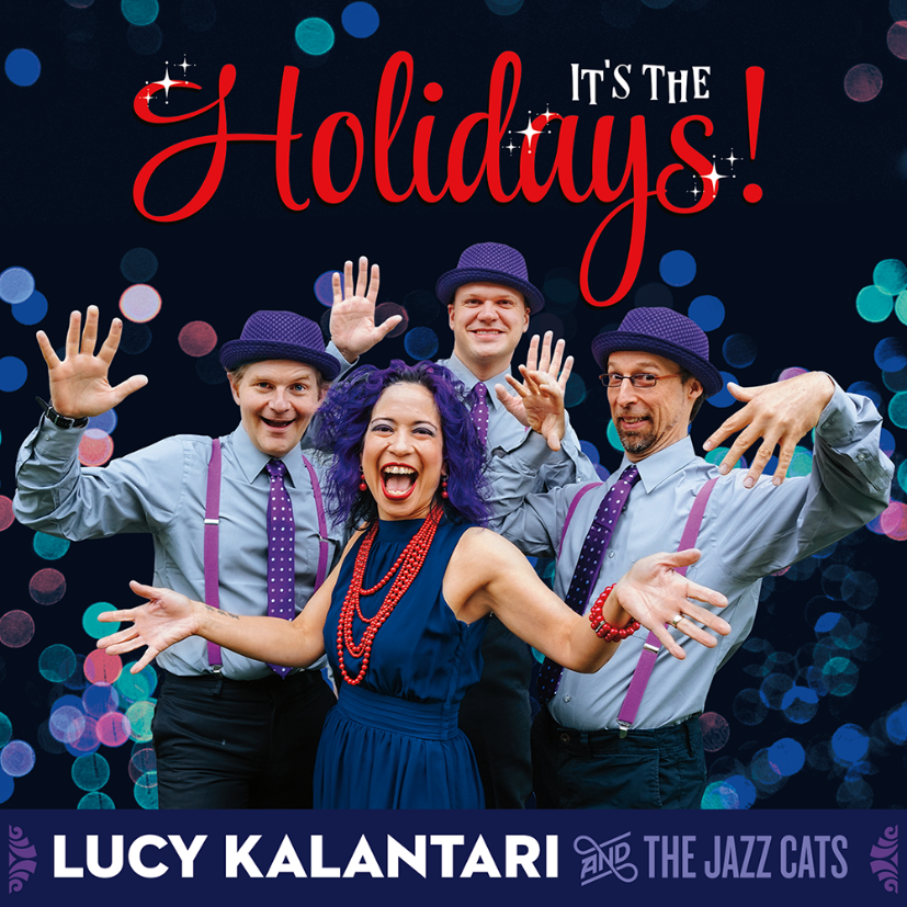 Lucy Kalantari and the Jazz Cats Family Concert: It's the Holidays!