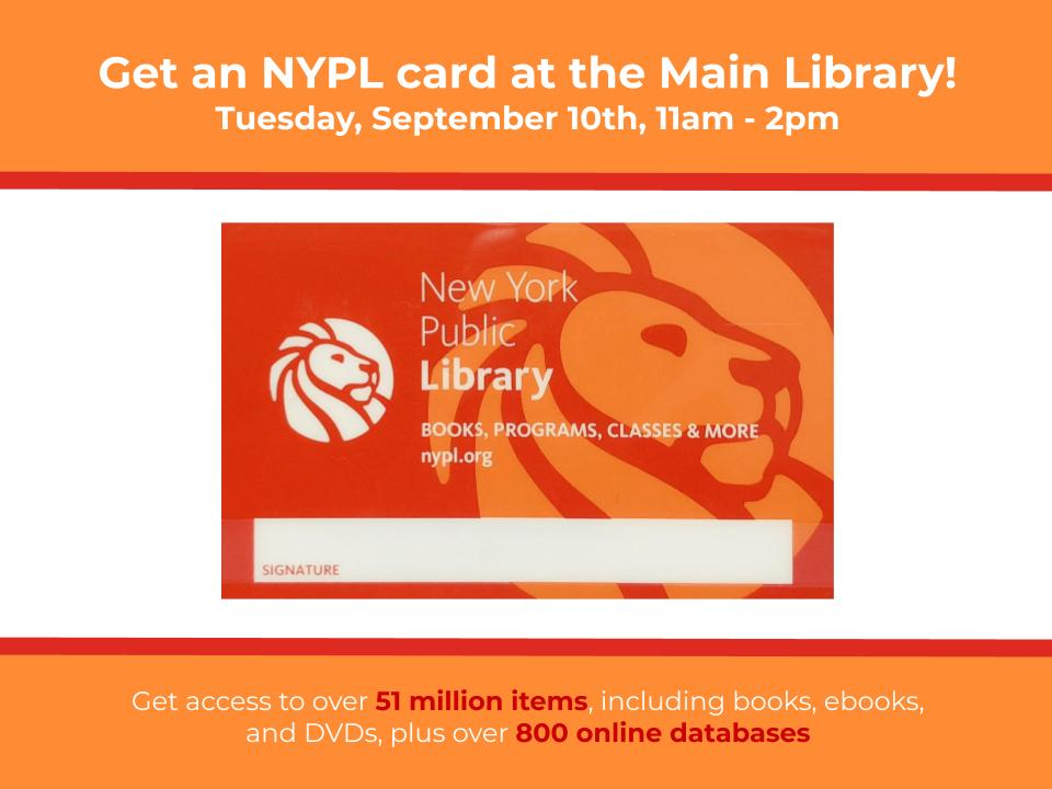 Get an NYPL Card at the Main Library