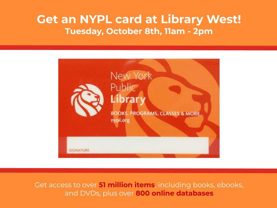 Get a New York Public Library Card at Library West