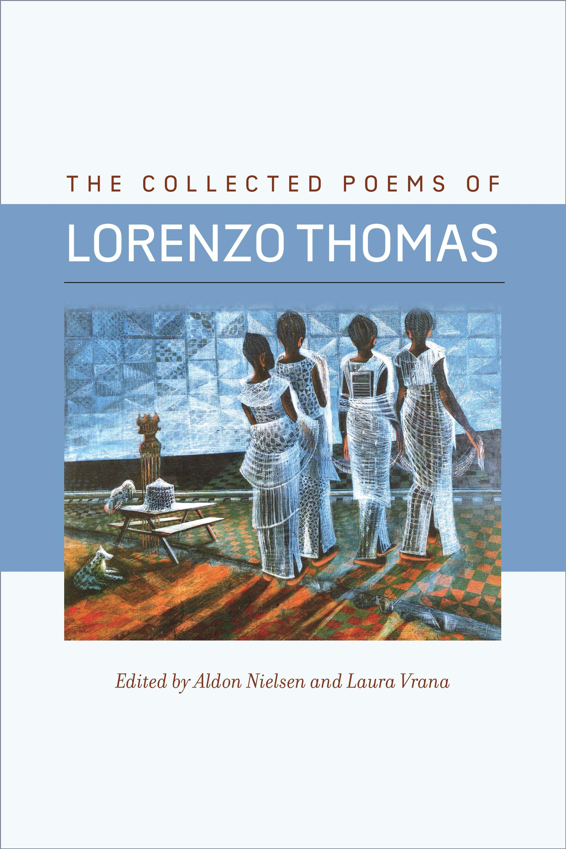 Aldon Nielsen Presents The Collected Poems of Lorenzo Thomas