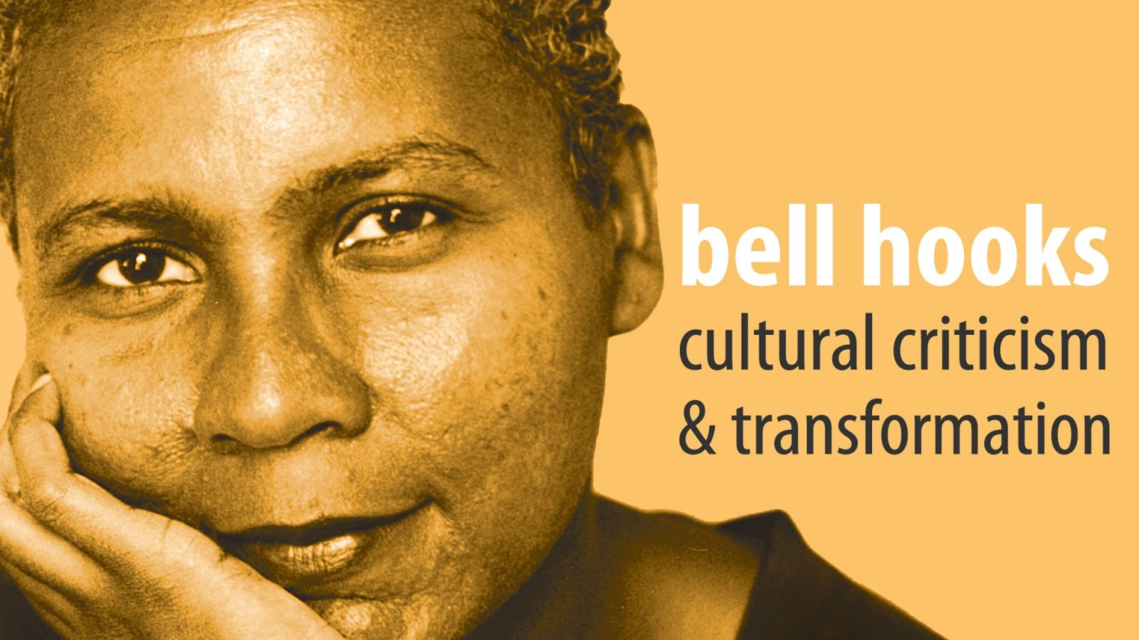 SVA Faculty Book Club: bell hooks: Cultural Criticism & Transformation