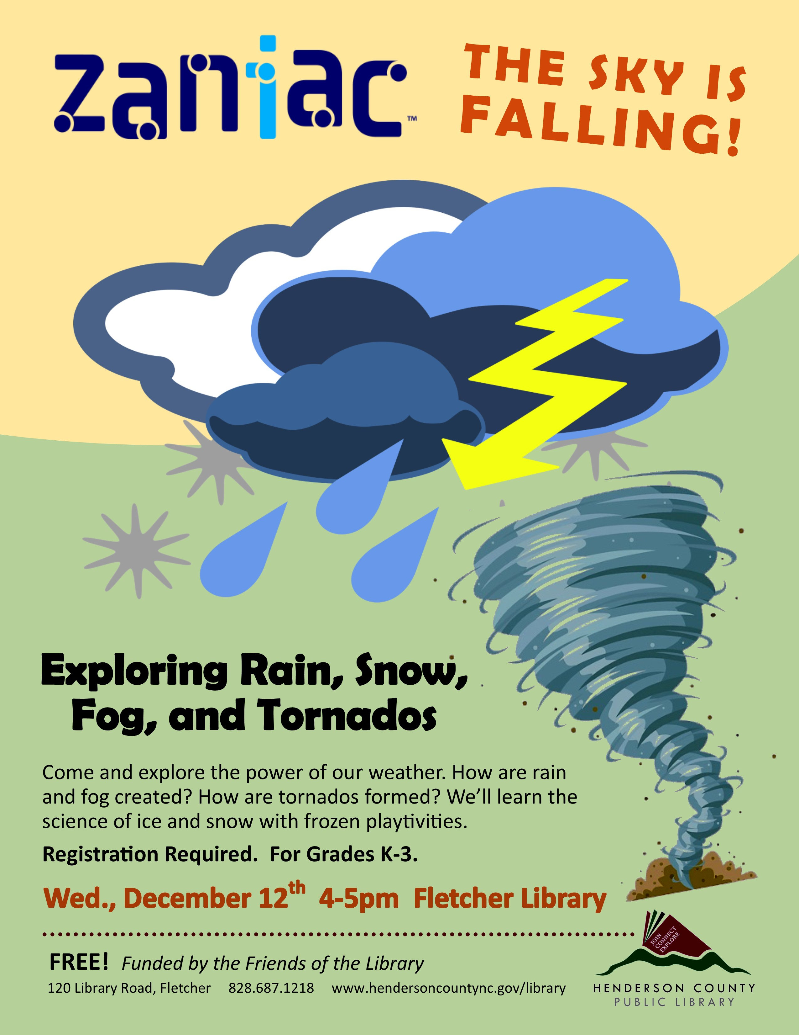 RESCHEDULED: The Sky Is Falling! Exploring Rain, Snow, Fog, and Tornados