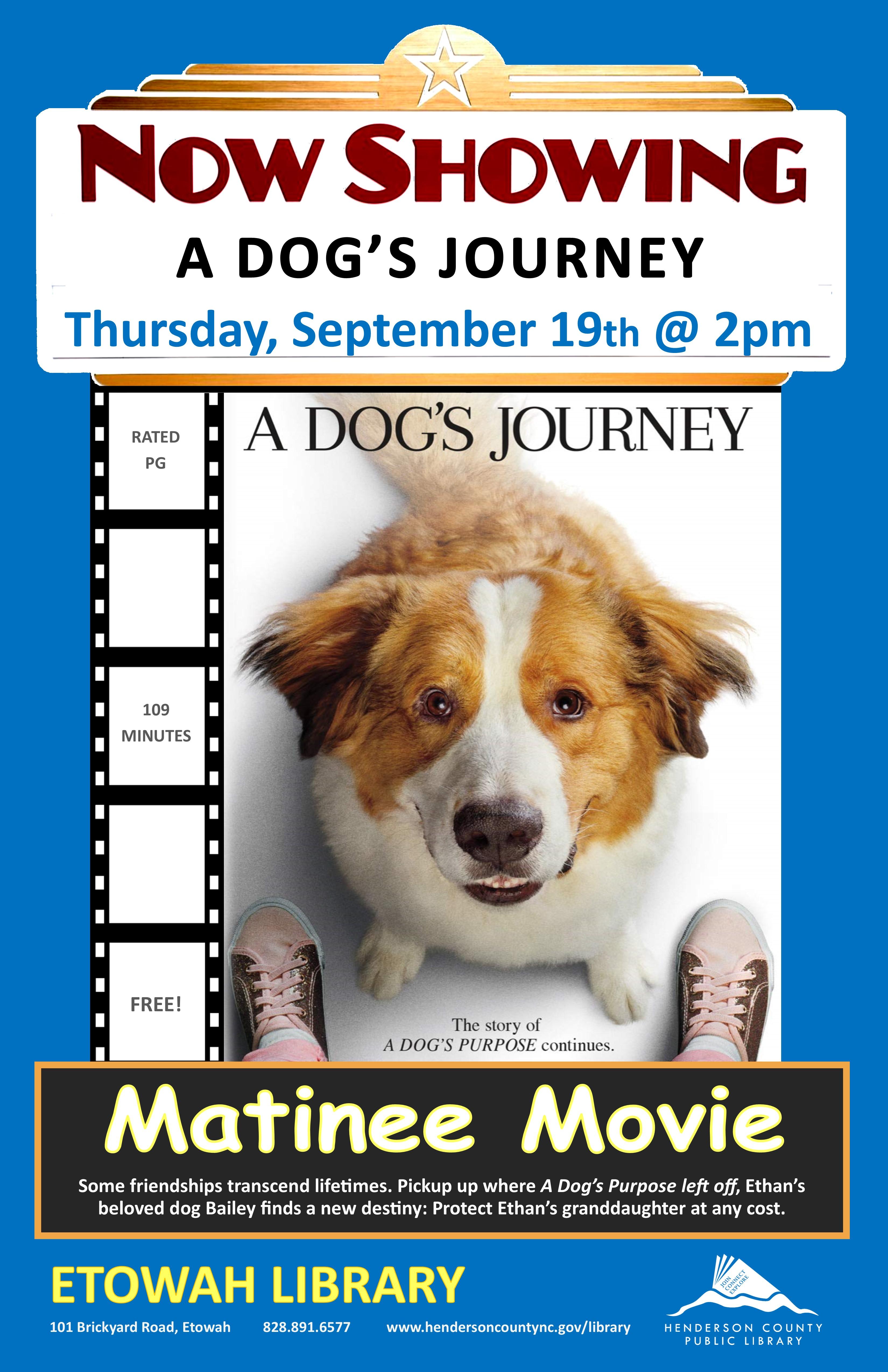 Matinee Movie @ Etowah: A Dog's Journey