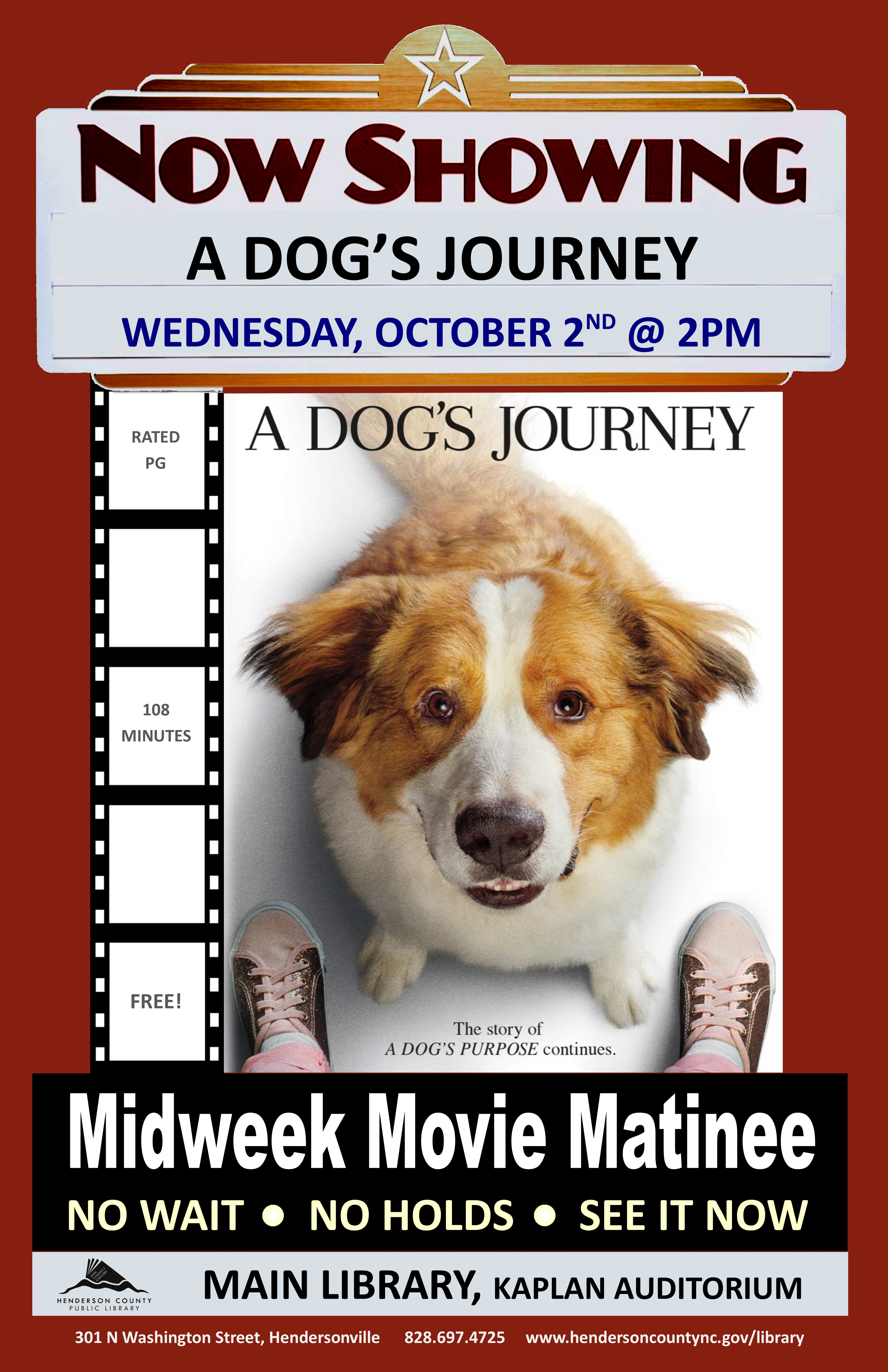 Midweek Movie  Matinee- A Dog's Journey