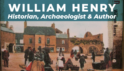 William Henry, Historian, Archaeologist & Author