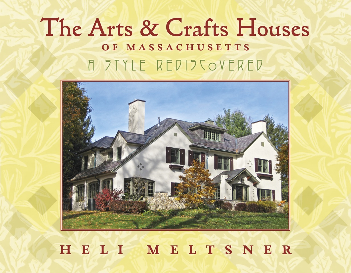 Author Heli Melstner: The Arts and Craft Houses of New England