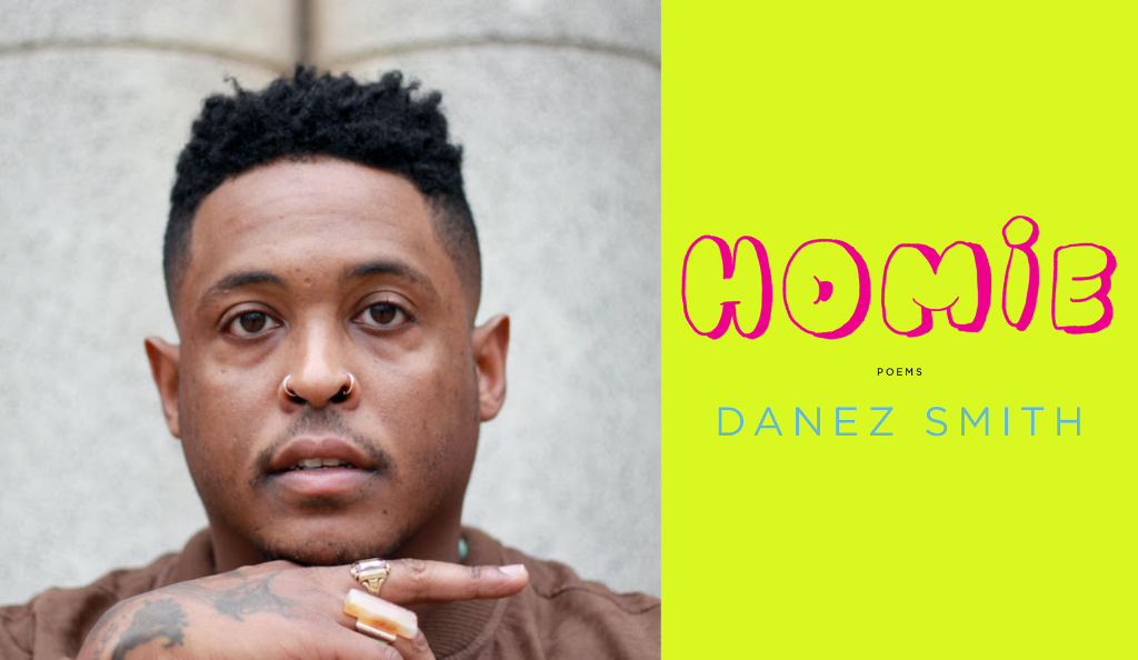 Danez Smith presents Homie