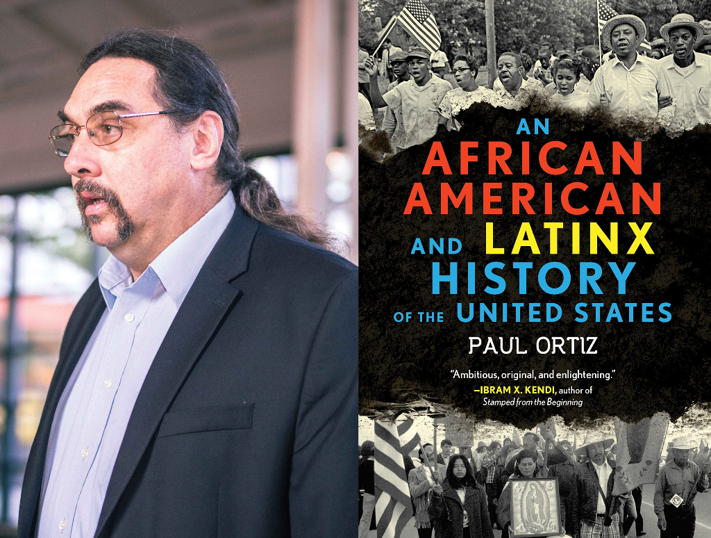 Paul Ortiz presents An African American and Latinx History of the United States