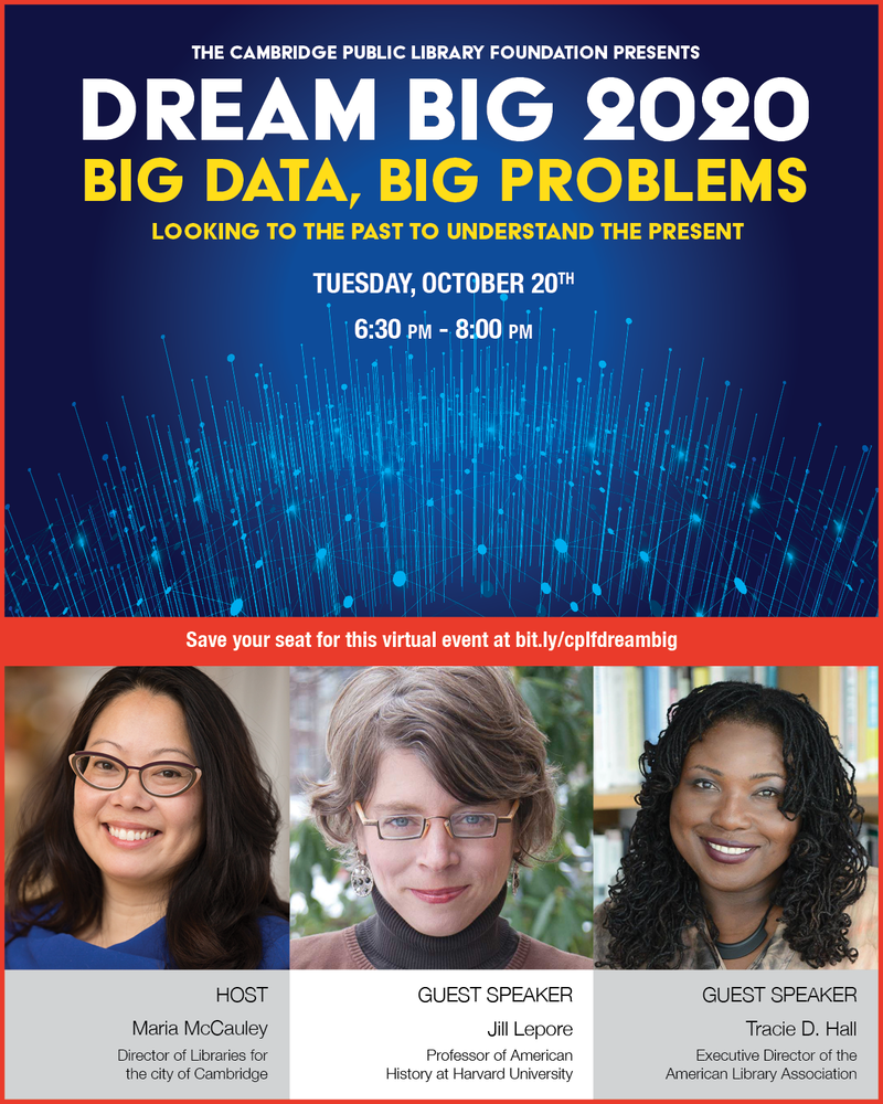 Dream Big 2020: Big Data, Big Problems