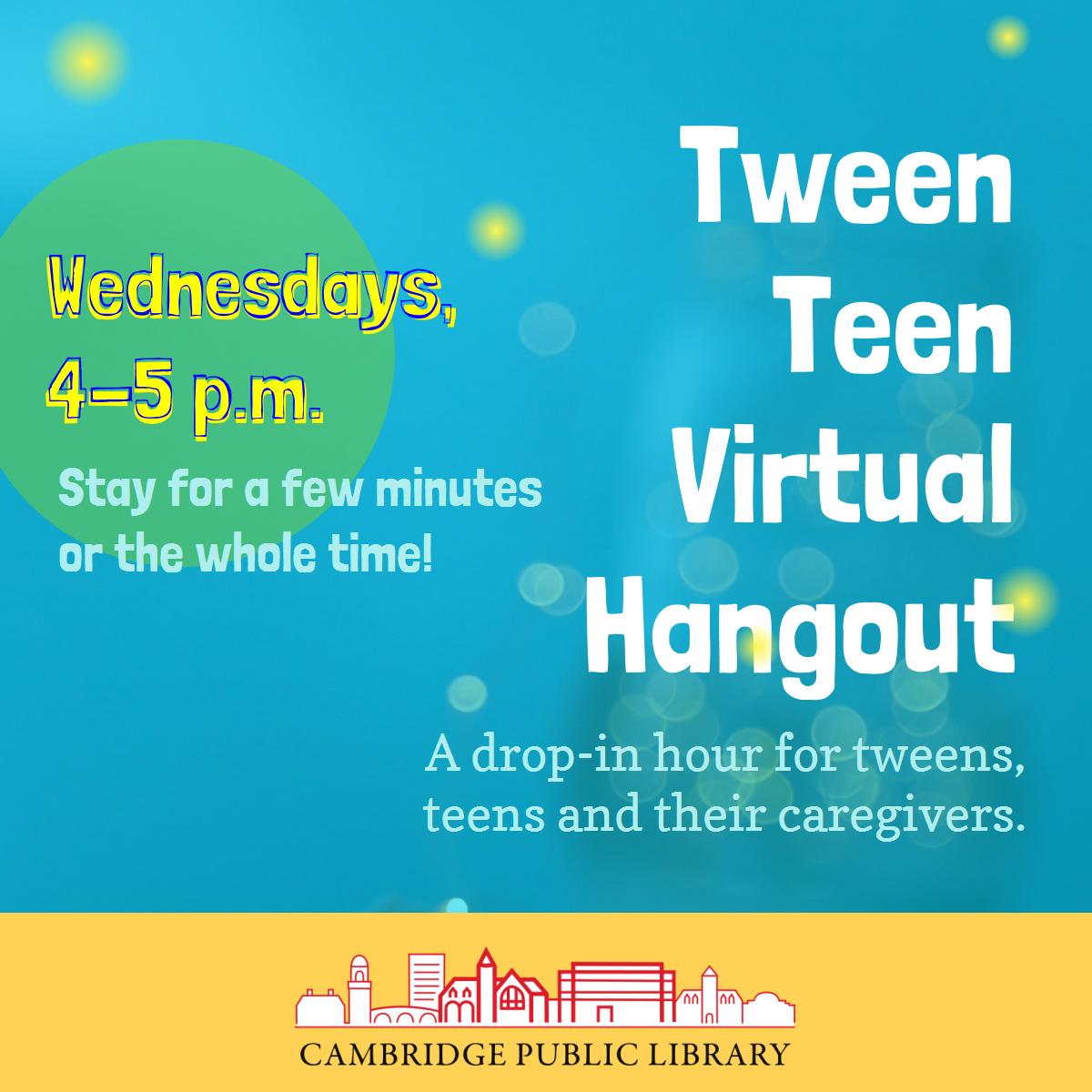 Tween/Teen Virtual Hangout