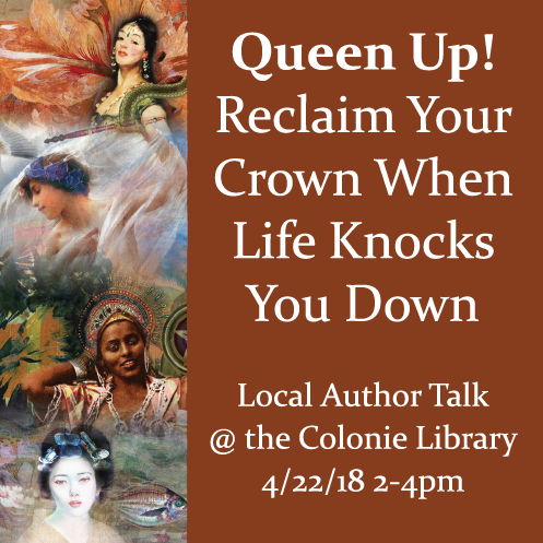 Queen Up! Reclaim Your Crown When Life Knocks You Down