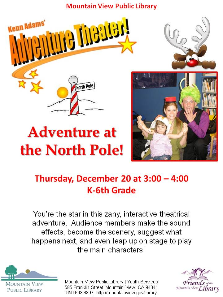 Kenn Adams' Adventure Theater: Adventure at the North Pole!