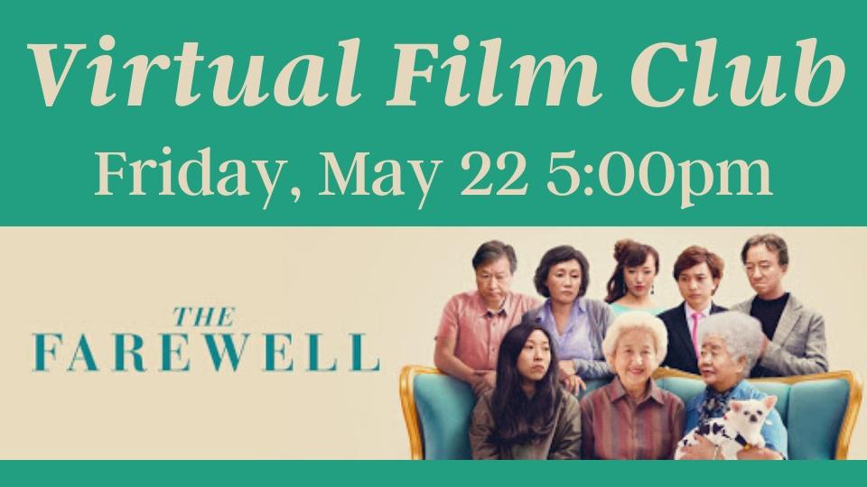 Virtual Film Club: The Farewell