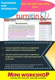 Plagiarism and Referencing - How Turnitin can help you?