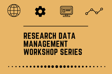 CANCELLED- Research Data Management: From Plan to Publication