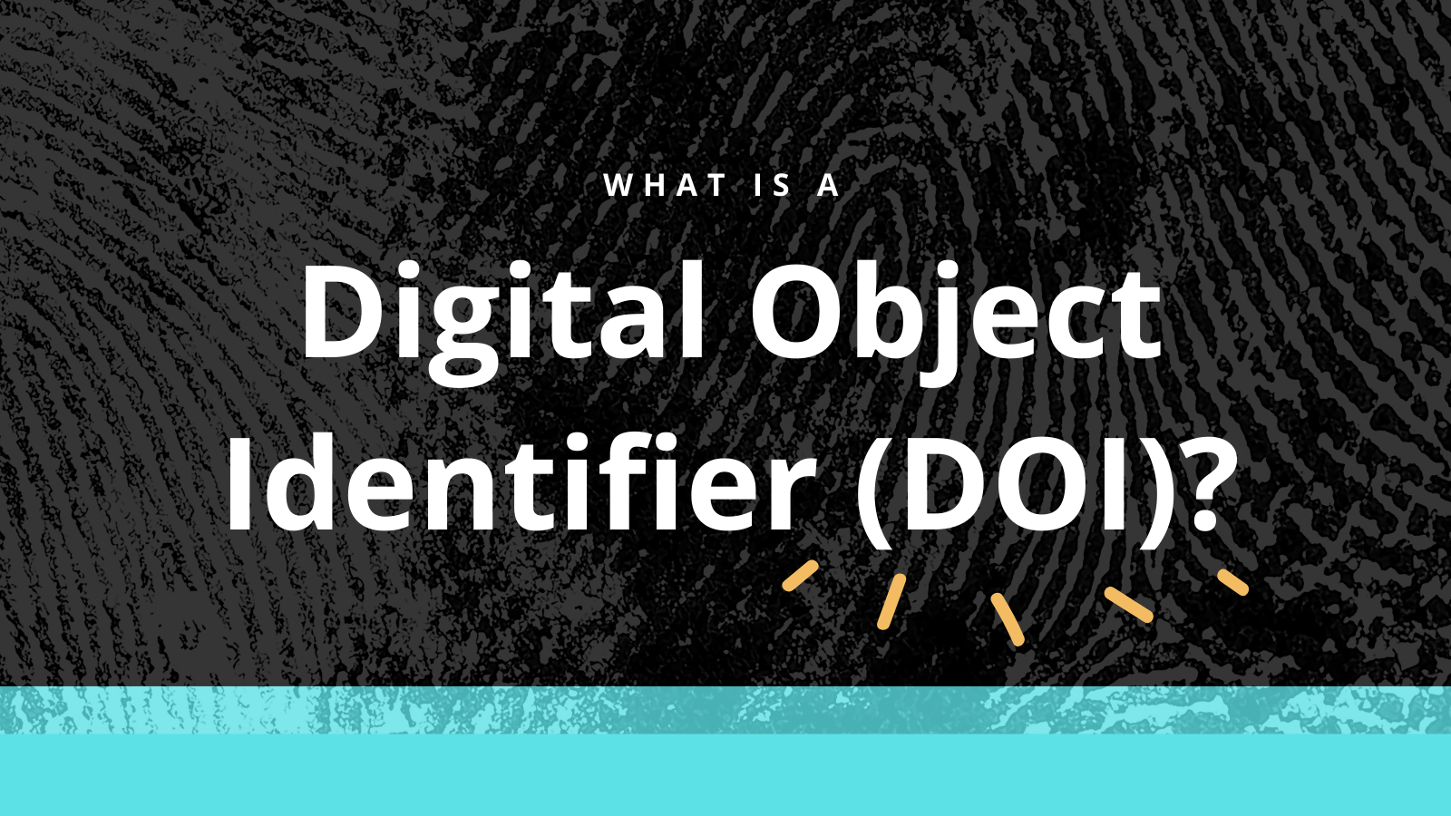 Intro to DOIs (Digital Object Identifiers)