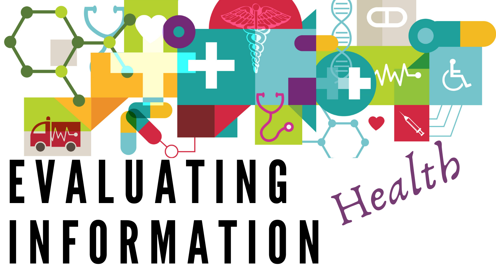 Locating & Evaluating Online Health Information