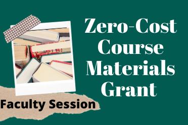 Zero-Cost Course Materials Grant Information Session