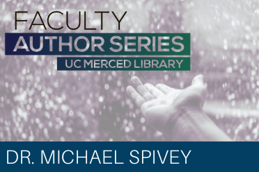 Faculty Author Series: Dr. Michael Spivey