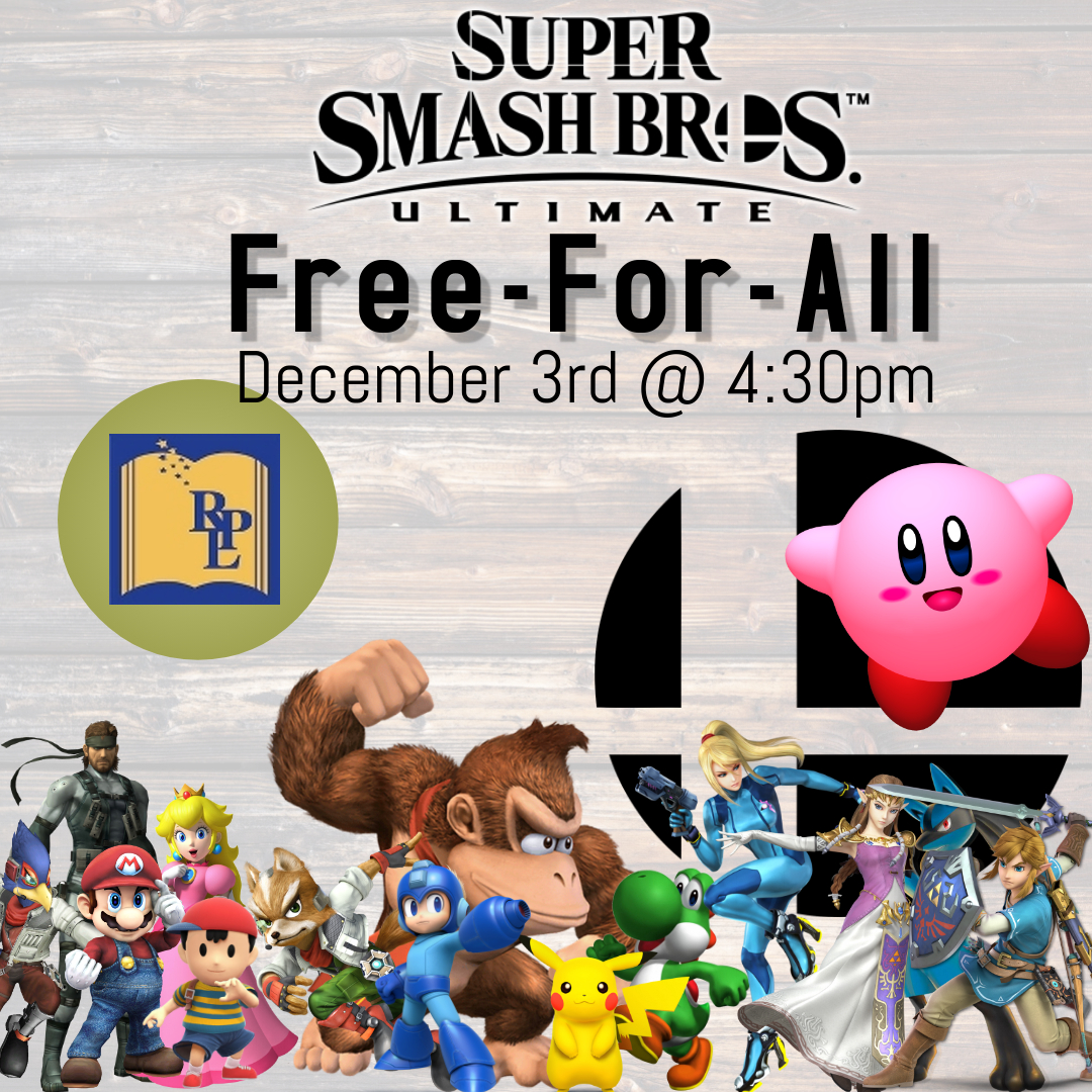 """Super Smash Brothers: Ultimate"" Free-For-All"