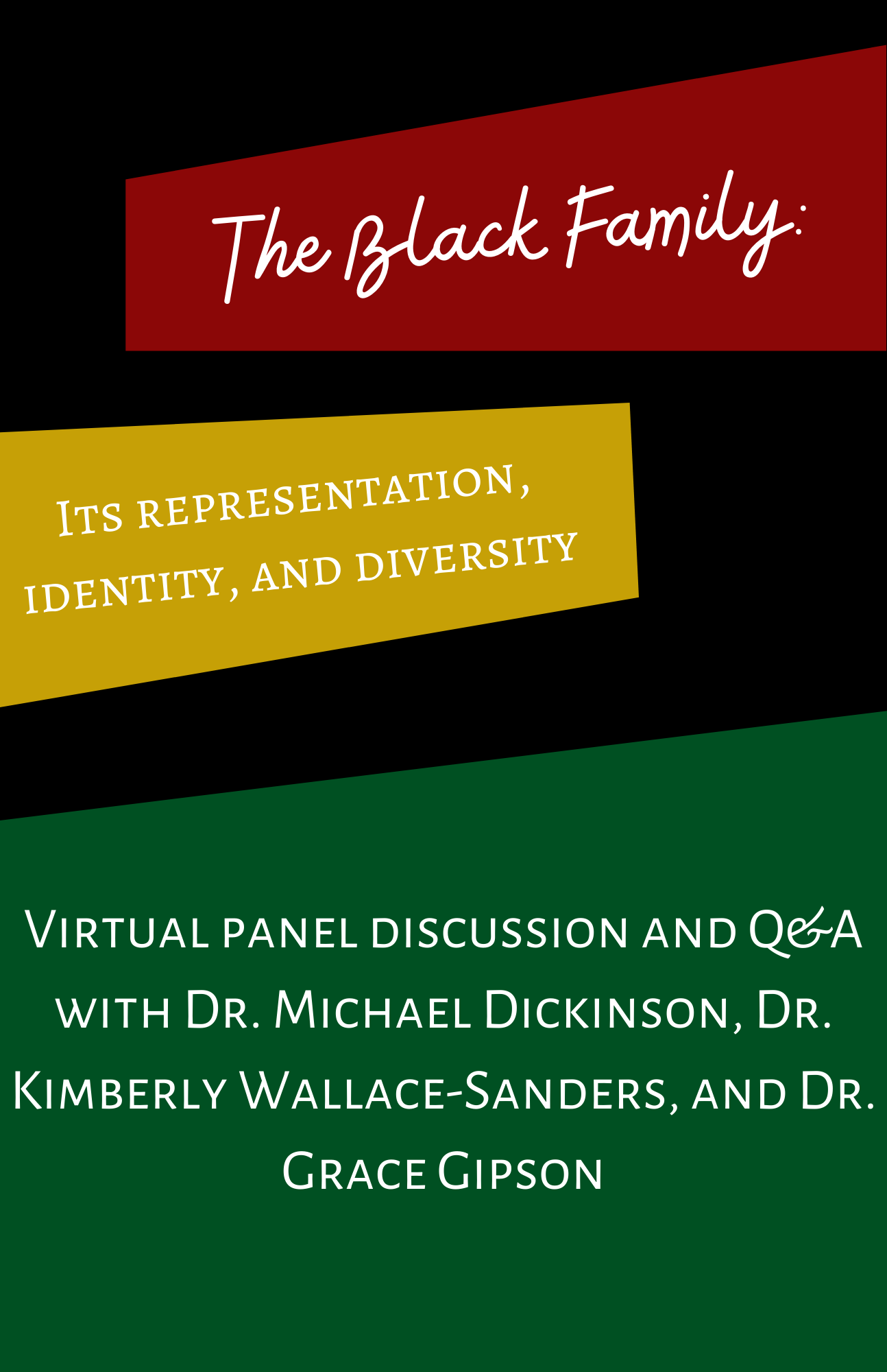 """""""The Black family and its representation, identity, and diversity"""": A discussion with Michael Dickinson, Kimberly Wallace-Sanders, and Grace Gipson"""