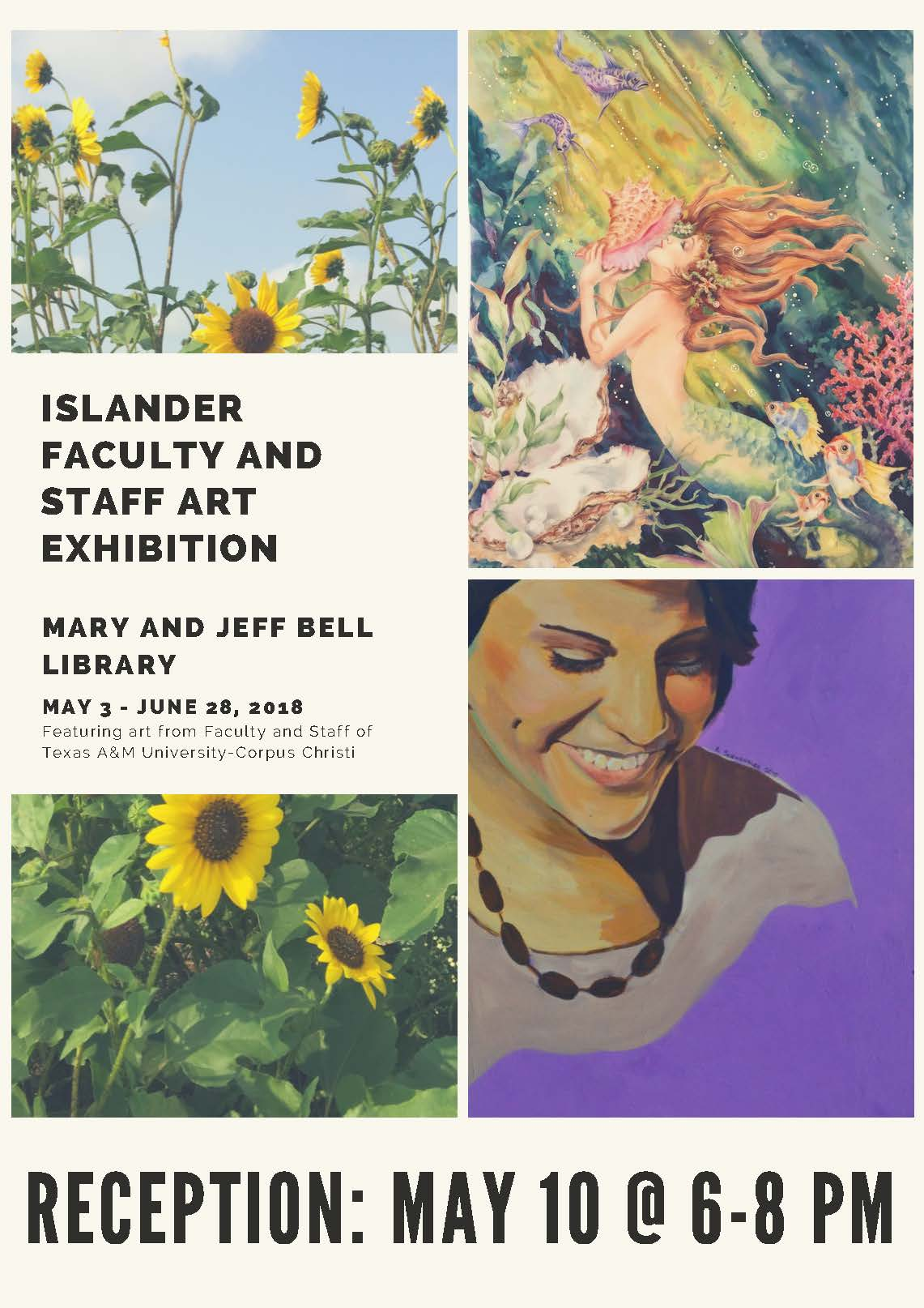May 3rd - June 28th: Islander Faculty and Staff Art Exhibition
