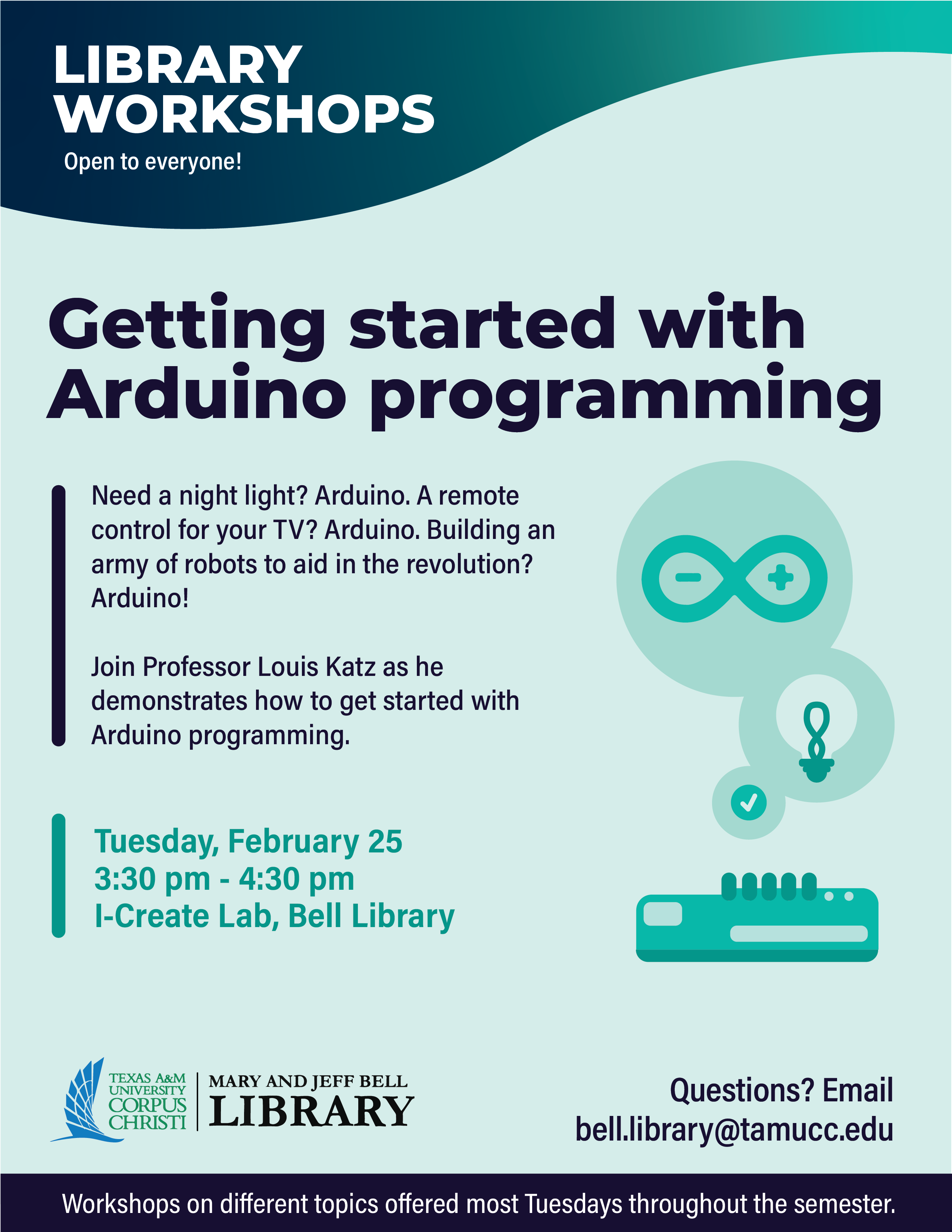Library Workshop: Getting started with Arduino programming with Louis Katz