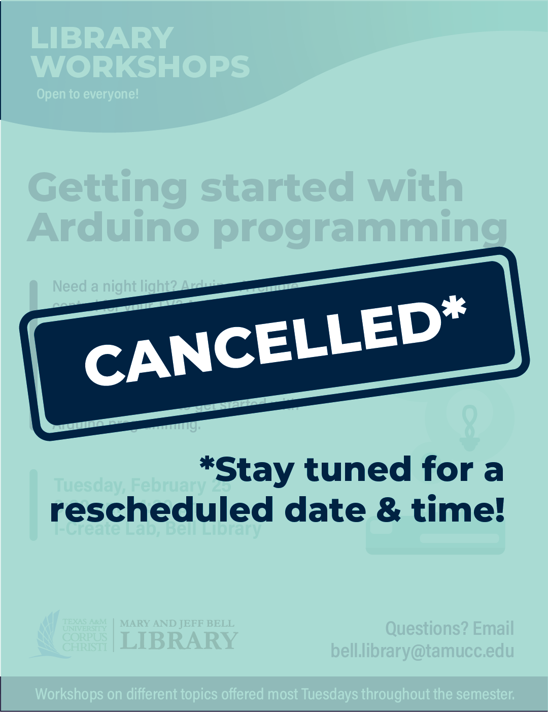 CANCELLED - Library Workshop: Getting started with Arduino programming with Louis Katz