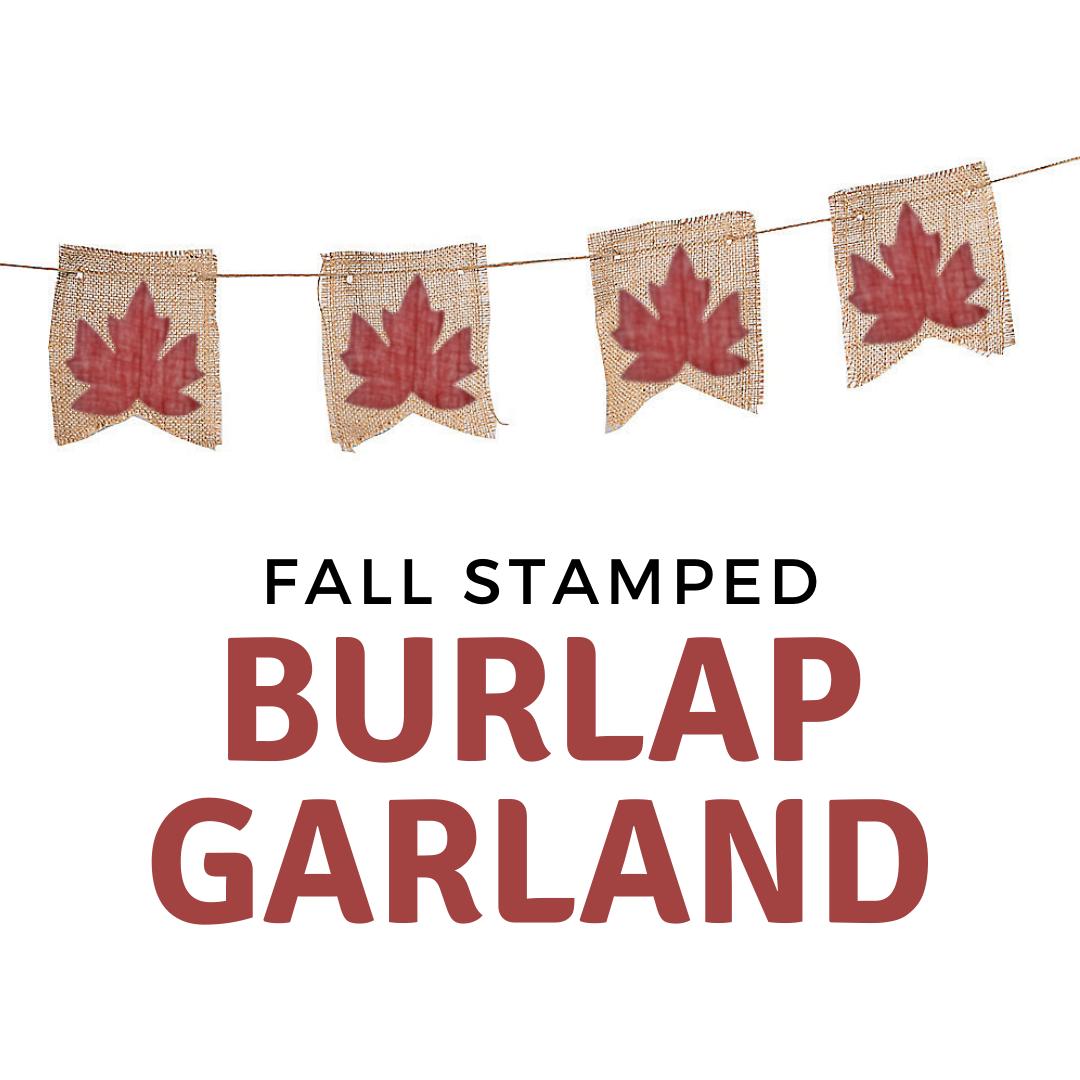 Online Craft: Fall Stamped Burlap Garland