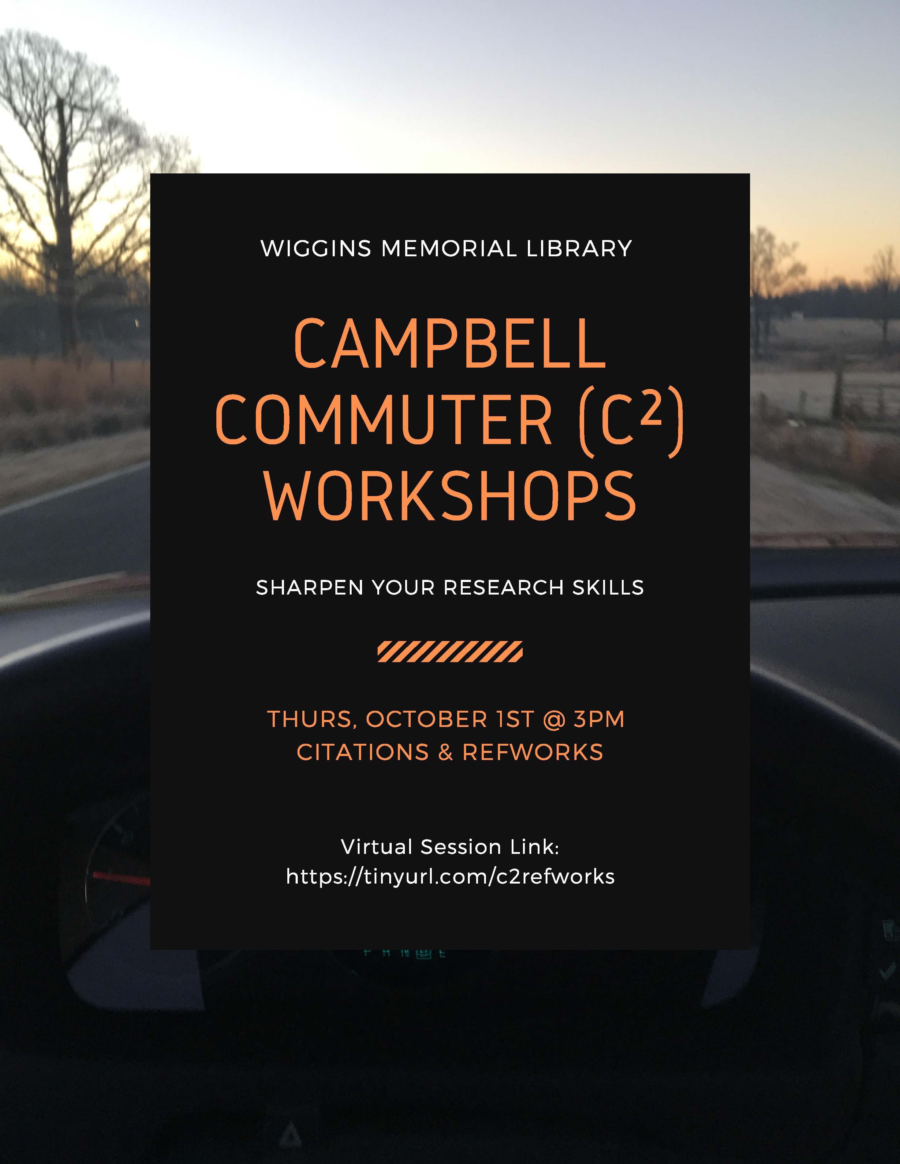 Campbell Commuter (C²) Workshops: Citations & Refworks