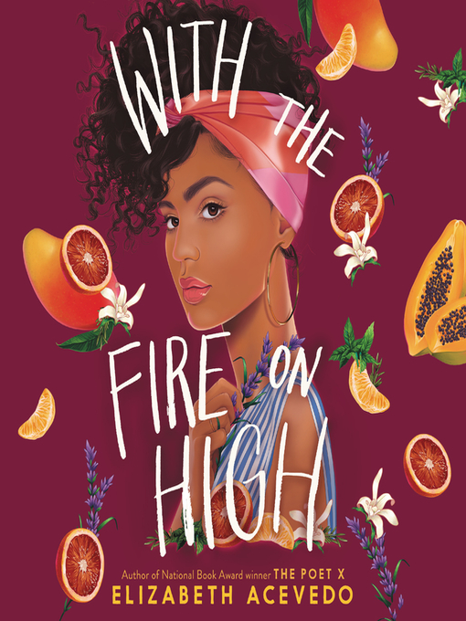 With The Fire On High - Online Book Discussion Group for Teens