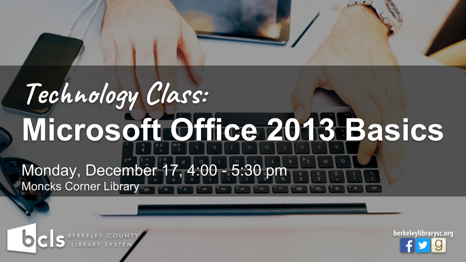 Microsoft Office 2013 Basics - Moncks Corner Library