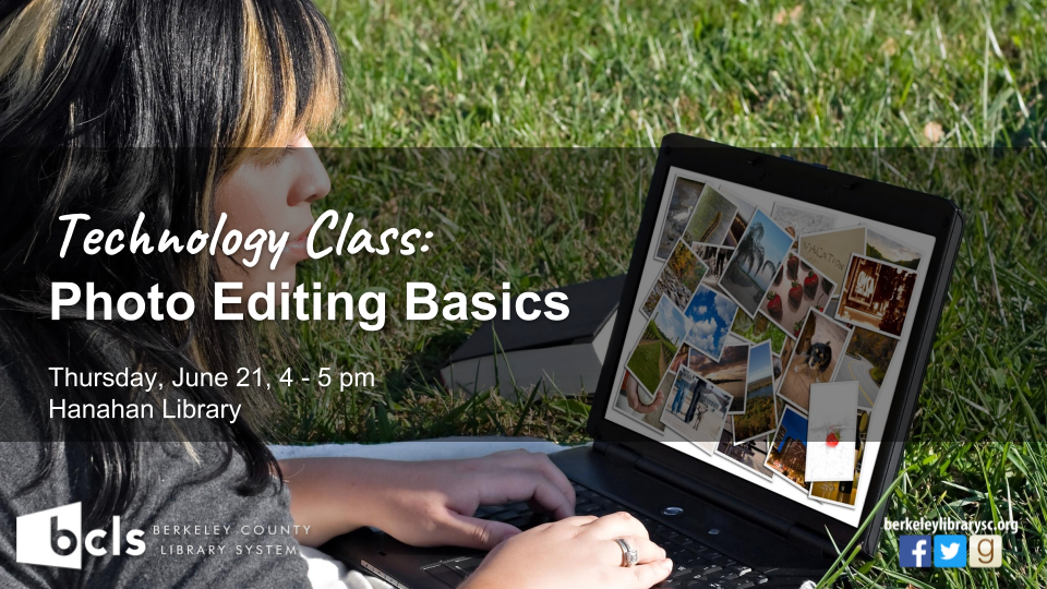 Photo Editing Basics - Hanahan Library