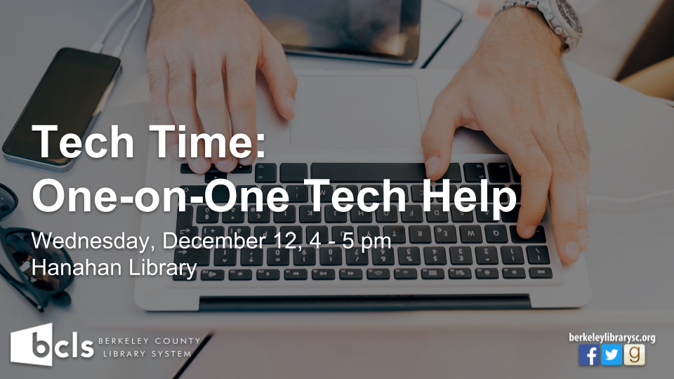 Tech Time - Hanahan Library