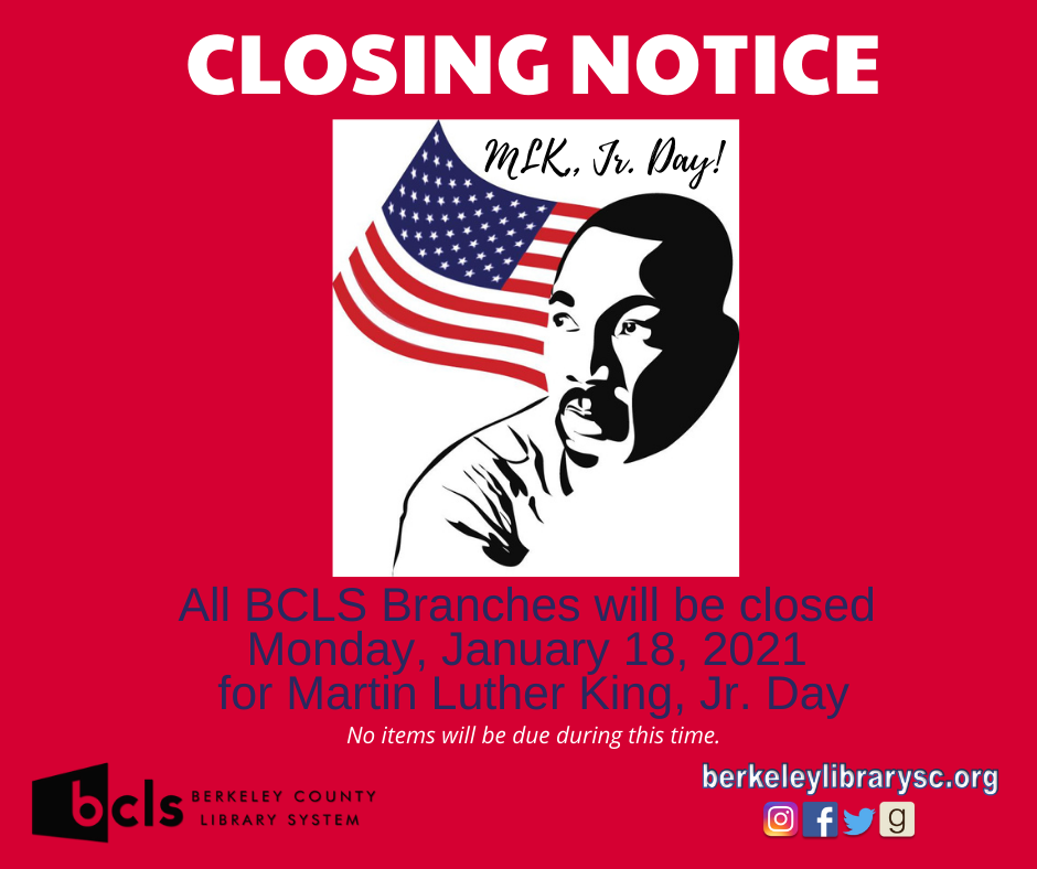 CLOSING FOR MLK JR., DAY