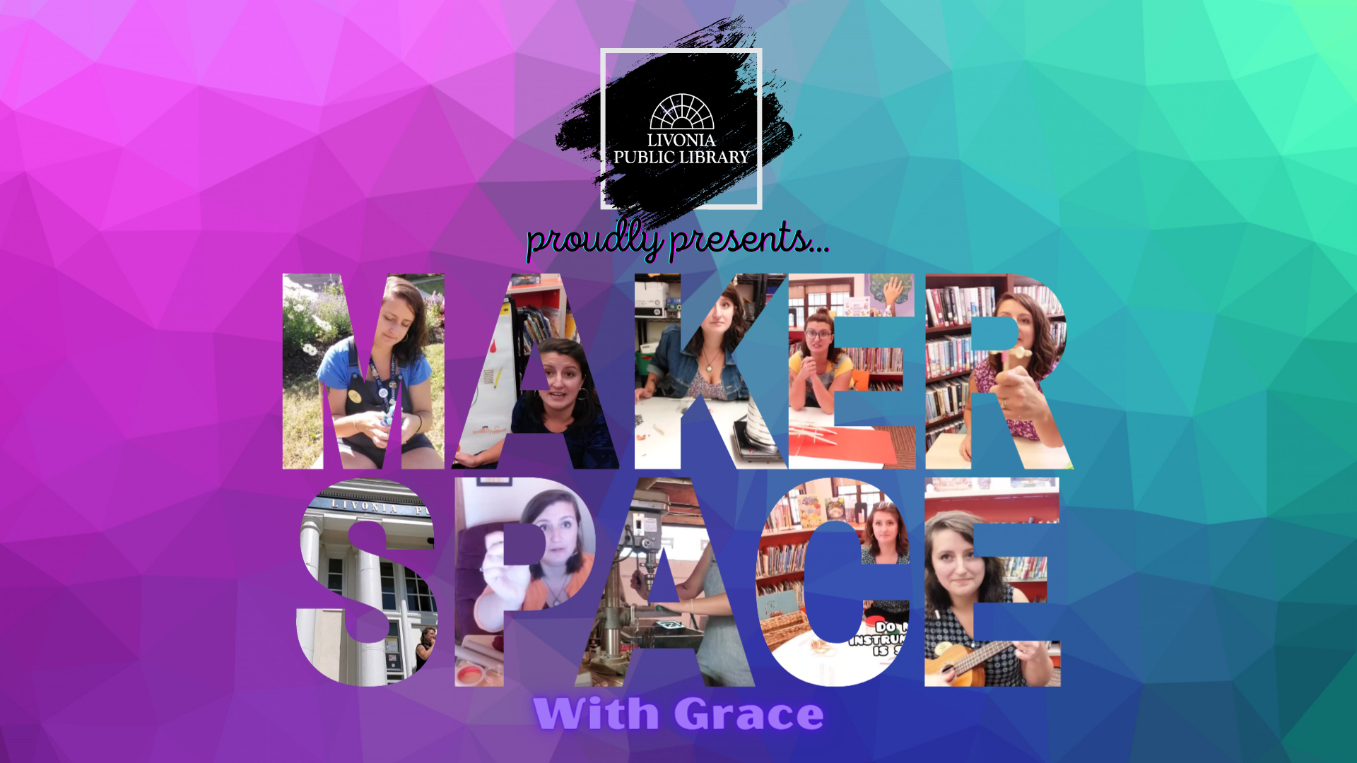 Makerspace with Grace