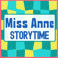 Virtual Storytimes with Miss Anne