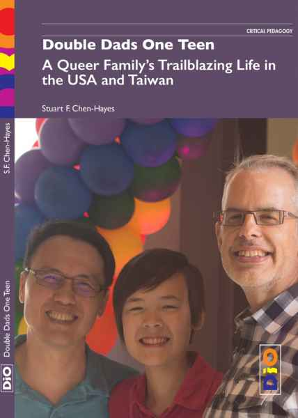 Reading with Stuart Chen-Hayes: Double Dads One Teen:  A Queer Family's Trailblazing Life in the USA and Taiwan