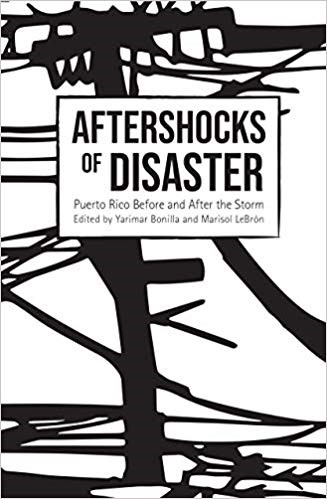Reading with Rima Brusi: Dismantling Public Education in Puerto Rico In Aftershocks of Disaster:  Puerto Rico Before and After the Storm