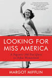 Reading with Margot Mifflin: Looking for Miss America: A Pageant's 100-Year Quest to Define Womanhood