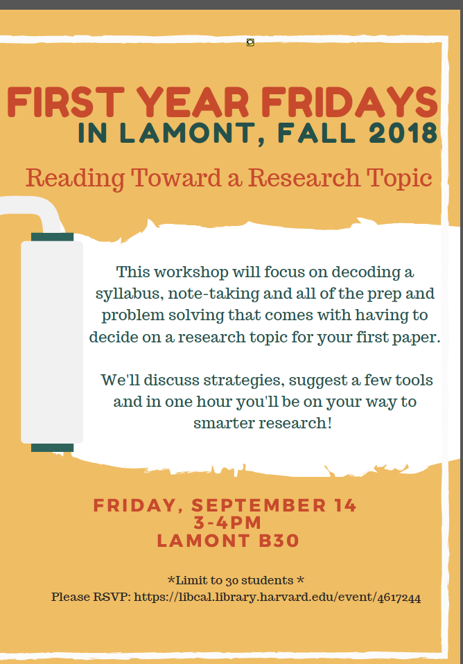 First Year Fridays in Lamont Library: Reading Toward a Research Topic