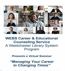 Managing Your Career in Changing Times - WLS/WEBS Career & Educational Counseling Service