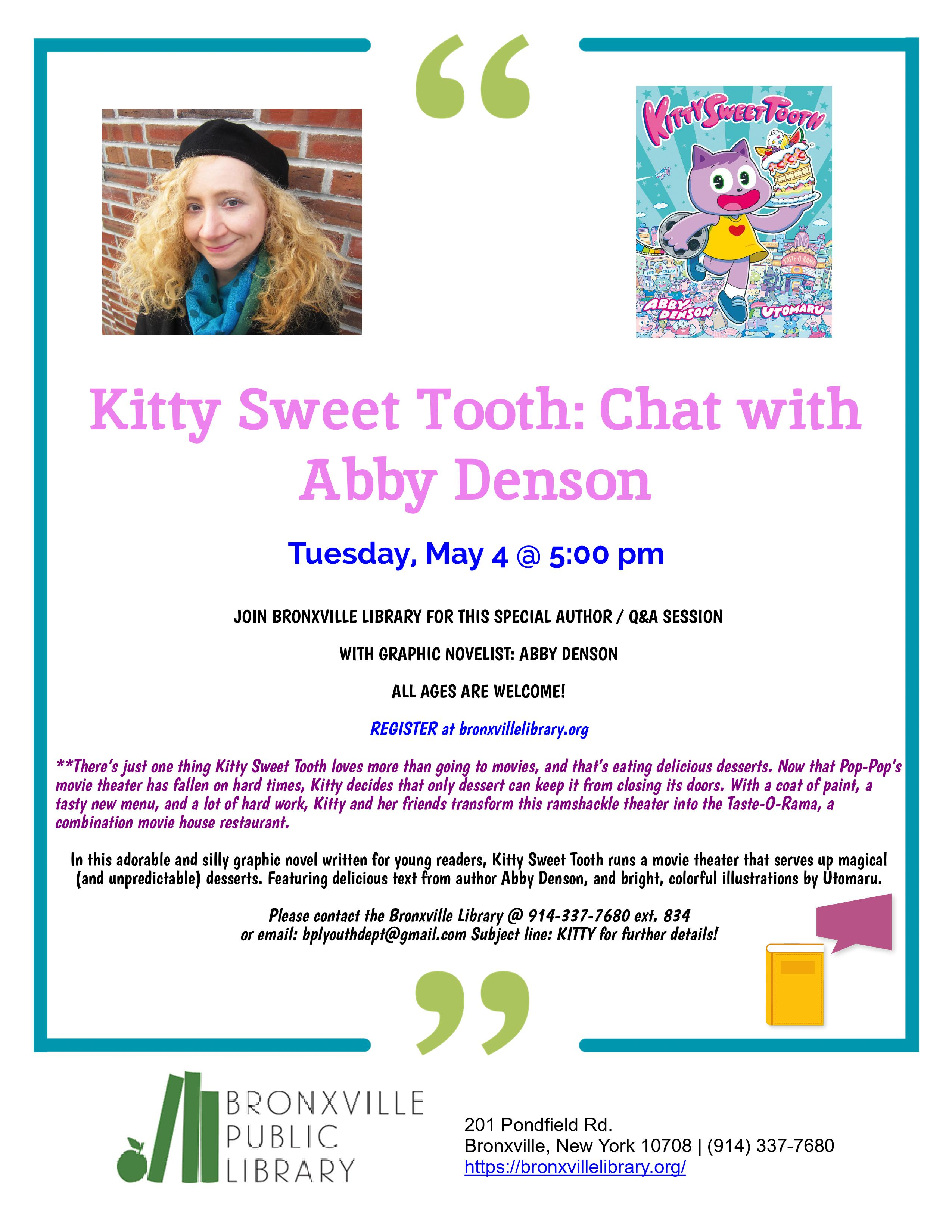 """Author Chat with Abby Denson!  Author of """"Kitty Sweet Tooth"""""""
