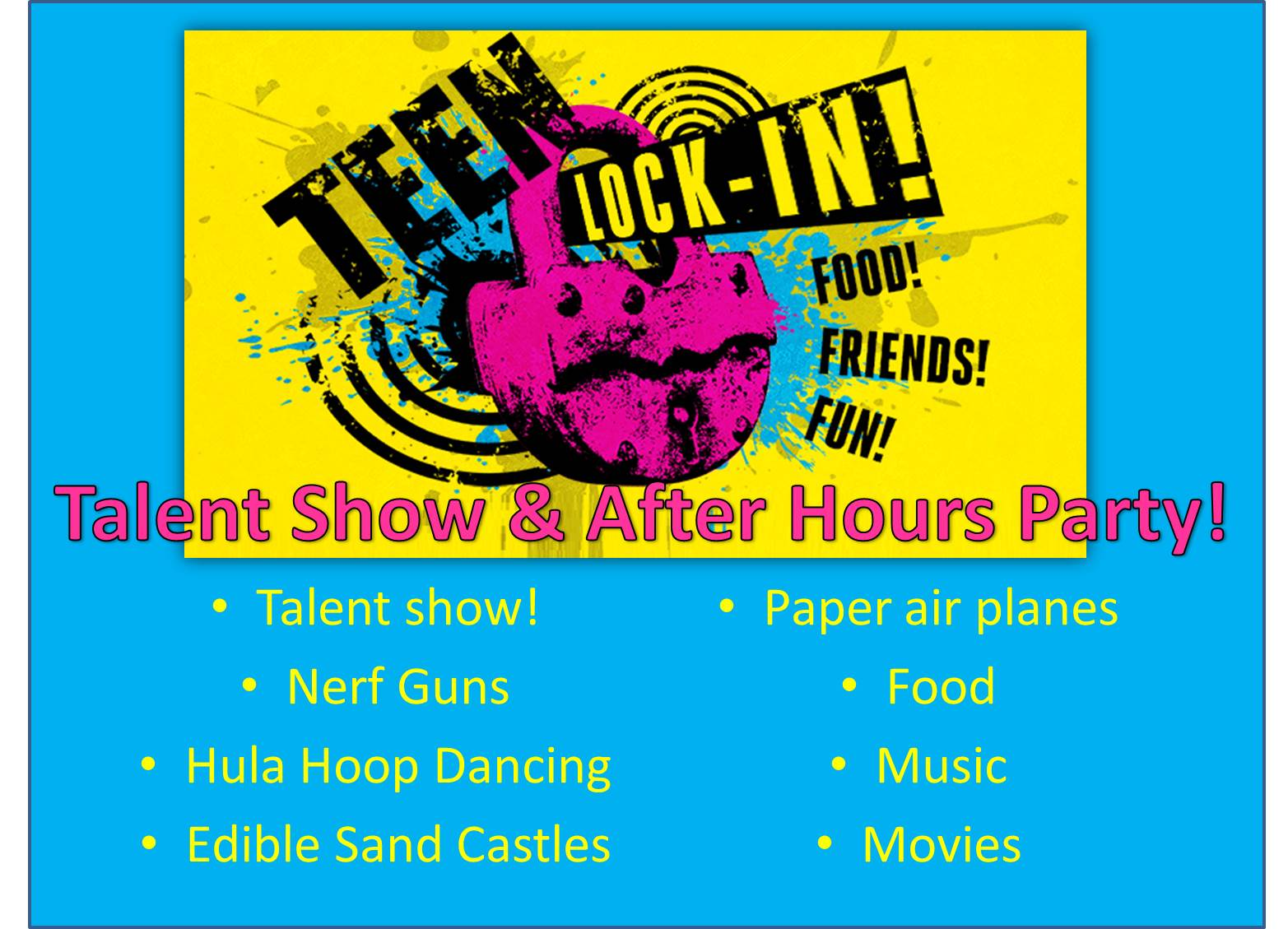 Teen Lock In - Talent Show & After Hours Party