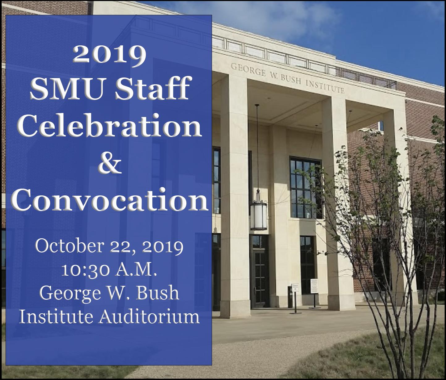Staff Celebration & Convocation at the Bush Institute