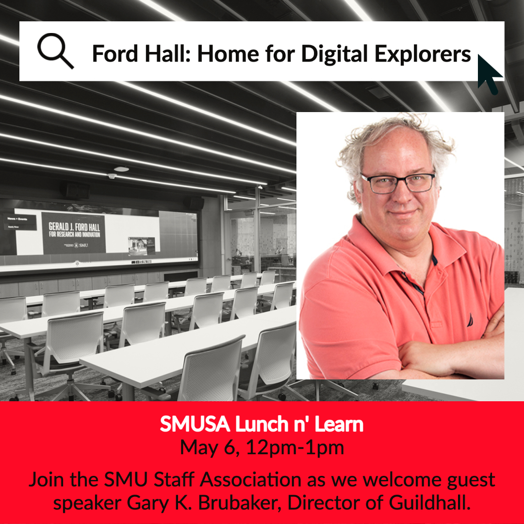 SMUSA Lunch n' Learn, Ford Hall: Home for Digital Explorers