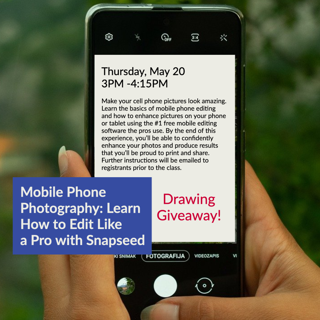 SMUSA Staff Appreciation Week: Mobile Phone Photography: Learn How to Edit Like a Pro with Snapseed